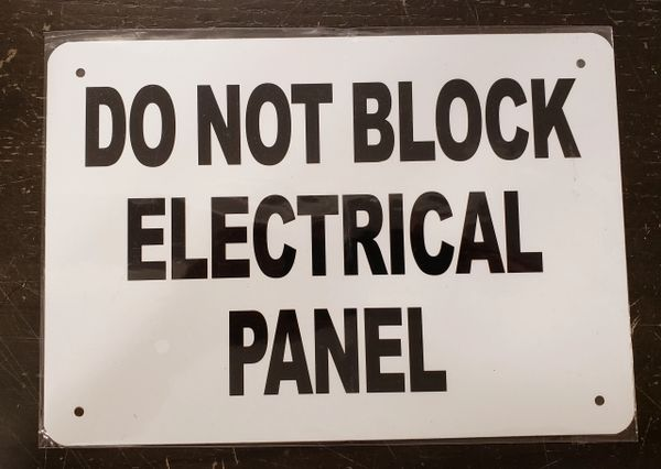 DO NOT BLOCK ELECTRICAL PANEL SIGN- WHITE BACKGROUND (ALUMINUM SIGNS 7X10)