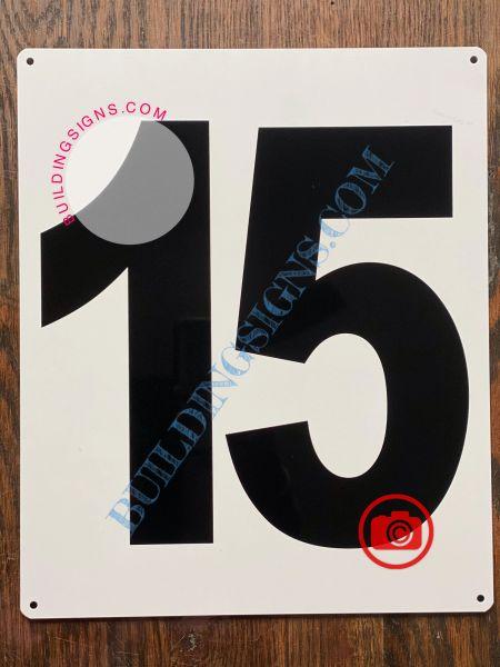 NUMBER 15 SIGN - WHITE (ALUMINUM SIGNS 12X10)- PARKING LOT NUMBER SIGN