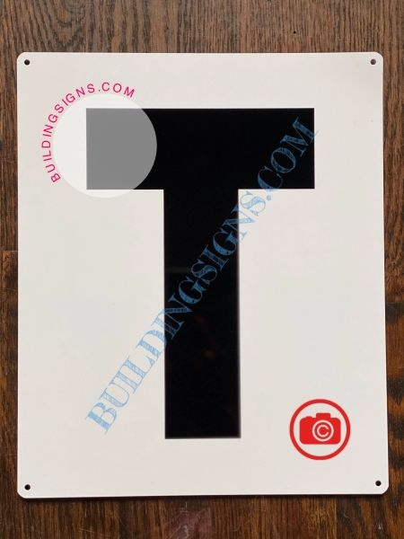 LETTER T SIGN - WHITE (ALUMINUM SIGNS 12X10)- PARKING LOT NUMBER SIGN