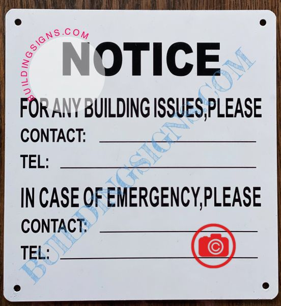 NOTICE FOR ANY BUILDING ISSUES PLEASE CONTACT_ SIGN- WHITE (ALUMINUM SIGNS 8.5x8)