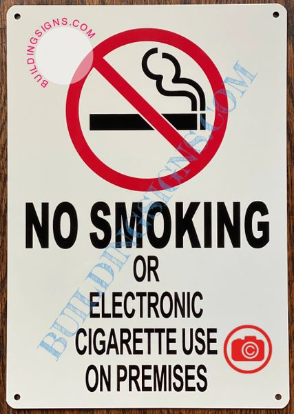 NO SMOKING OR ELECTRONIC CIGARETTE USE ON PREMISES SIGN- WHITE (ALUMINUM SIGNS 10x7)
