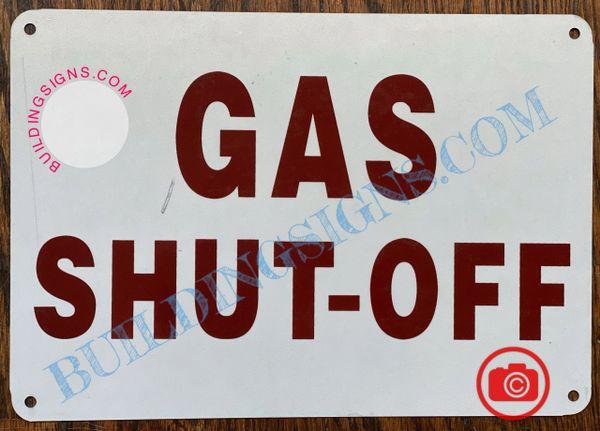 GAS SHUT-OFF SIGN (ALUMINUM SIGNS 7X10)