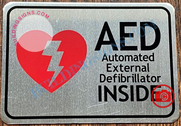 AED AUTOMATED EXTERNAL DEFIBRILLATOR INSIDE SIGN- BRUSHED ALUMINUM (ALUMINUM SIGNS 3.5X5)