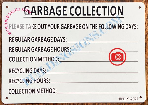 GARBAGE COLLECTION SIGN- WHITE (ALUMINUM SIGNS 7X10)