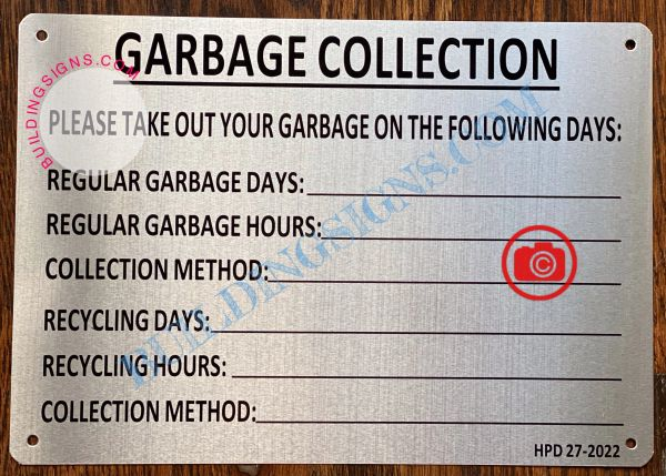 GARBAGE COLLECTION SIGN- BRUSHED ALUMINUM (ALUMINUM SIGNS 7X10)