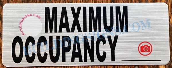 MAXIMUM OCCUPANCY SIGN- BRUSHED ALUMINUM (ALUMINUM SIGNS 3X8)
