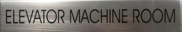 ELEVATOR MACHINE ROOM SIGN – BRUSHED ALUMI