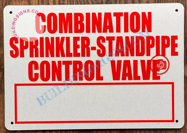 COMBINATION SPRINKLER- STANDPIPE CONTROL VALVE SIGN (ALUMINUM SIGNS 7x10)