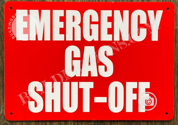 EMERGENCY GAS SHUT-OFF SIGN- RED BACKGROUND (ALUMINUM SIGNS 7x10)