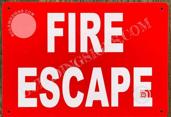 FIRE ESCAPE SIGN (ALUMINUM SIGNS 7x10)