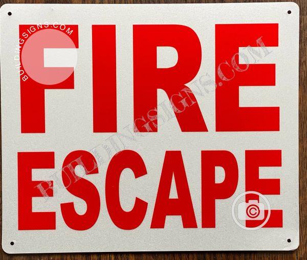 FIRE ESCAPE SIGN (ALUMINUM SIGNS 10x12)