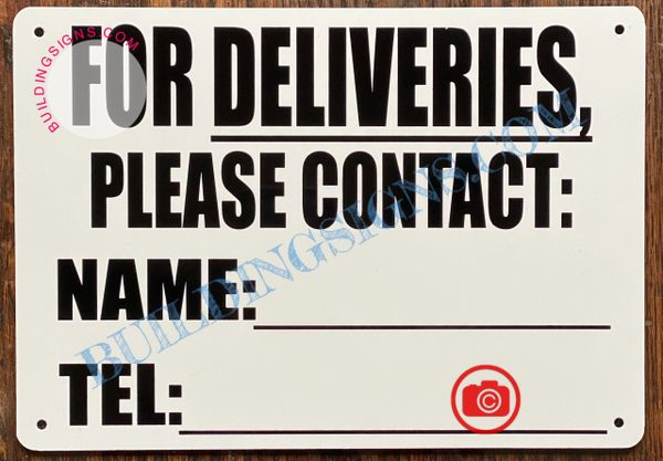 FOR DELIVERIES PLEASE CONTACT: NAME:_ TEL:_ SIGN (ALUMINUM SIGNS 7x10)
