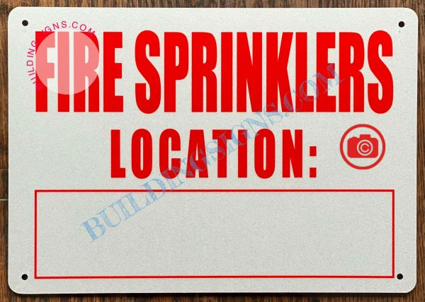 FIRE SPRINKLERS LOCATION SIGN (ALUMINUM SIGNS 7x10)