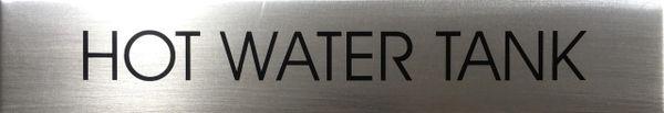 HOT WATER TANK SIGN - BRUSHED ALUMINIUM