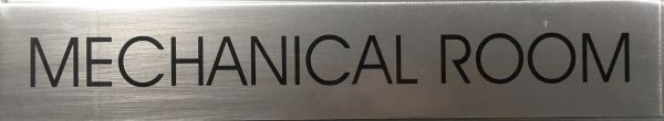 MECHANICAL ROOM SIGN - BRUSHED ALUMINUM