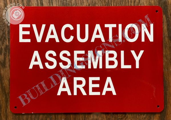 EVACUATION ASSEMBLY AREA SIGN (ALUMINUM SIGNS 7x10)