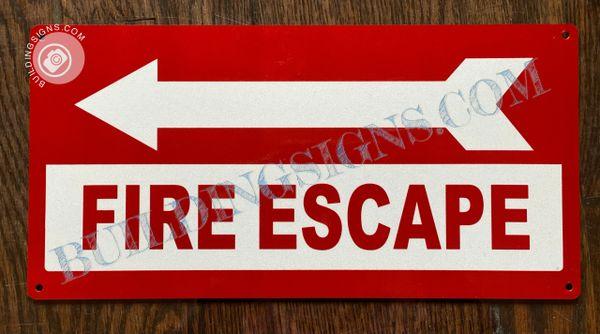 FIRE ESCAPE LEFT SIGN (ALUMINUM SIGNS 6x12)