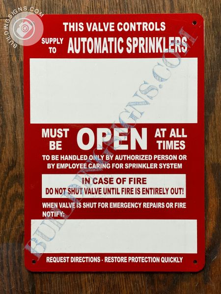 THIS VALVE CONTROLS SUPPLY TO AUTOMATIC SPRINKLERS SIGN (ALUMINUM SIGNS 7x10