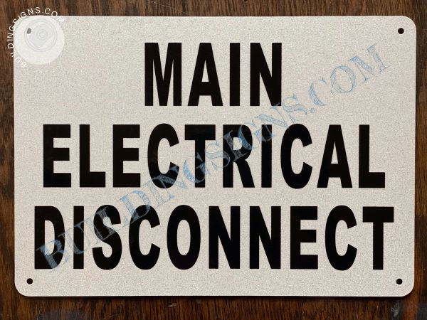 MAIN ELECTRICAL DISCONNECT SIGN (ALUMINUM SIGNS 7x10)