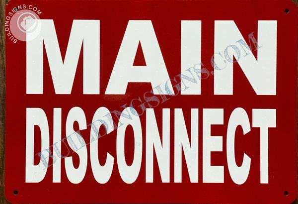 MAIN DISCONNECT SIGN (ALUMINUM SIGNS 7x10)
