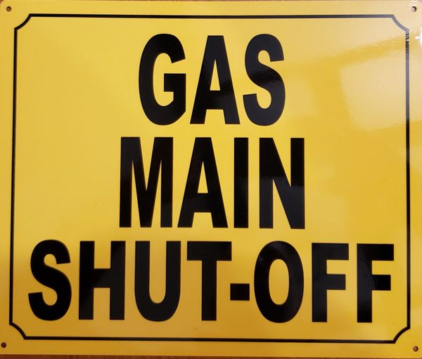 GAS MAIN SHUT-OFF SIGN (ALUMINUM SIGNS 10x12)