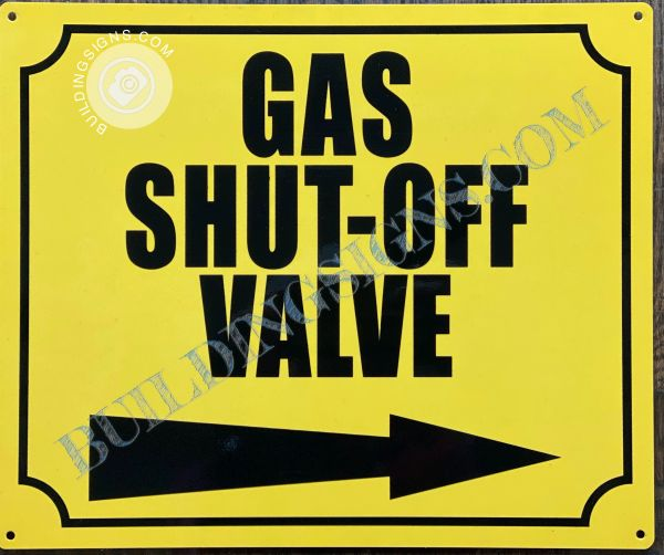 GAS SHUT OFF VALVE RIGHT SIGN- YELLOW BACKGROUND (ALUMINUM SIGNS 10x12)