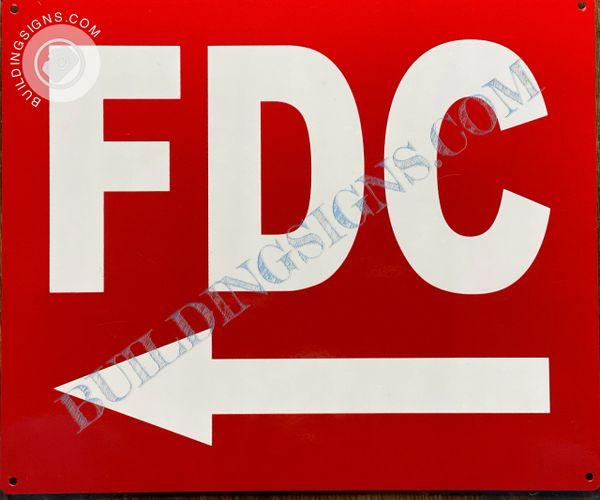 FDC LEFT SIGN (ALUMINUM SIGNS 10x12)