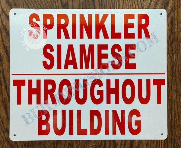 SPRINKLER SIAMESE THROUGHOUT BUILDING SIGN- WHITE BACKGROUND (ALUMINUM SIGNS 10x12)