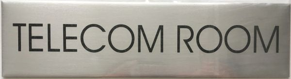 TELECOM ROOM SIGN – BRUSHED ALUMINUM