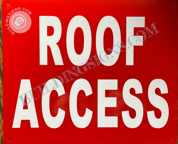 ROOF ACCESS SIGN- RED BACKGROUND (ALUMINUM SIGNS 7X10)