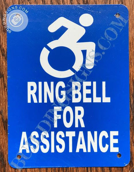 RING BELL FOR ASSISTANCE SIGN- BLUE BACKGROUND (ALUMINUM SIGNS 12X10)