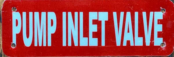 PUMP INLET VALVE SIGN- RED BACKGROUND (ALUMINUM SIGNS 2x6)