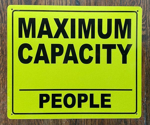MAXIMUM CAPACITY_PEOPLE SIGN- YELLOW BACKGROUND (ALUMINUM SIGNS 10X12)