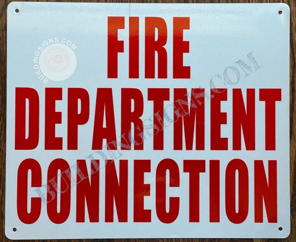 FIRE DEPARTMENT CONNECTION SIGN- WHITE BACKGROUND (ALUMINUM SIGNS 10X12)