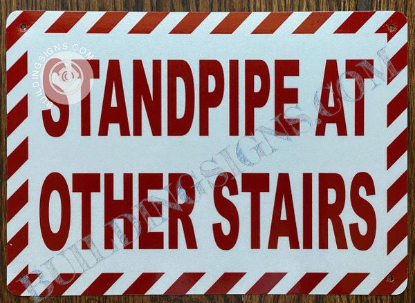 STANDPIPE AT OTHER STAIRS SIGN- WHITE BACKGROUND (ALUMINUM SIGNS 7X10)