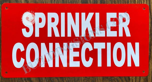 SPRINKLER CONNECTION SIGN- RED BACKGROUND (ALUMINUM SIGNS 6x12)