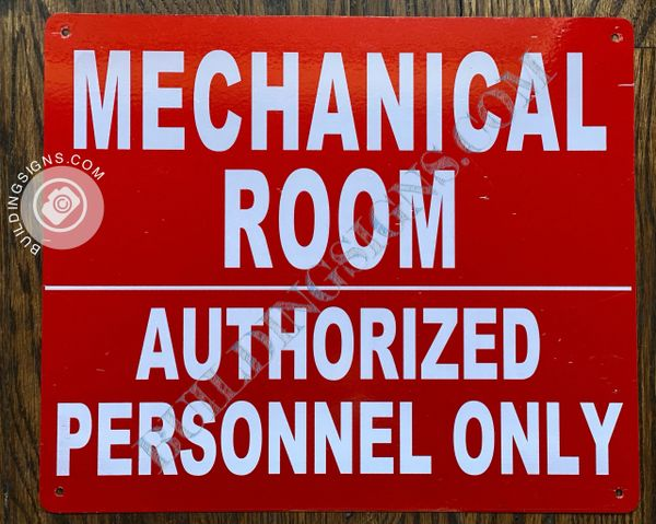 MECHANICAL ROOM AUTHORIZED PERSONNEL ONLY SIGN- RED BACKGROUND (ALUMINUM SIGNS 10X12)