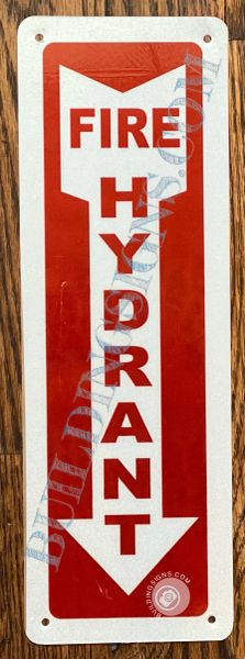 FIRE HYDRANT SIGN- WHITE-RED-WHITE BACKGROUND (ALUMINUM SIGNS 12X4)