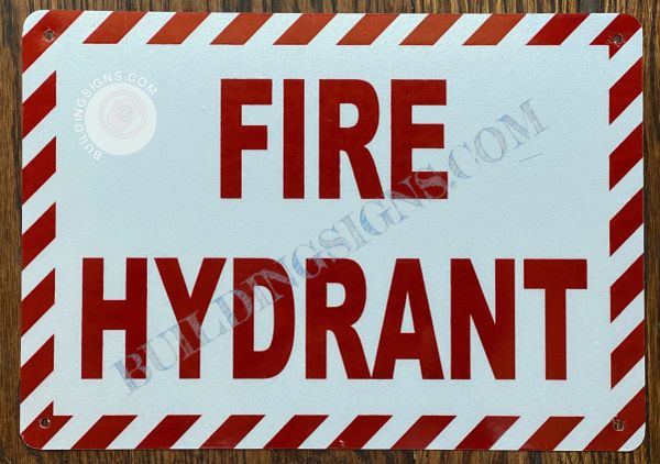 FIRE HYDRANT SIGN- WHITE BACKGROUND (ALUMINUM SIGNS 7X10)