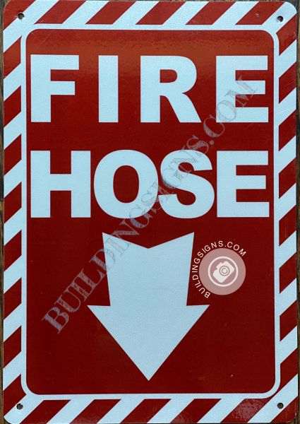 FIRE HOSE SIGN- RED BACKGROUND (ALUMINUM SIGNS 12X4)
