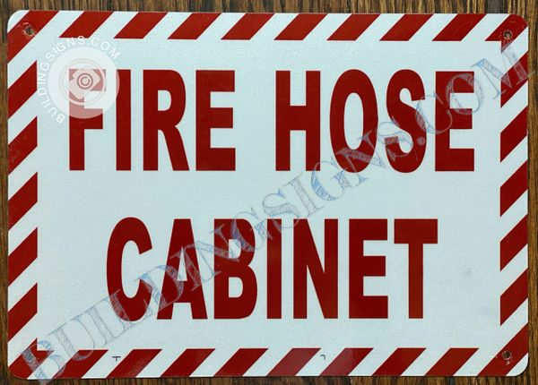 FIRE HOSE CABINET SIGN- WHITE BACKGROUND (ALUMINUM SIGNS 7X10)