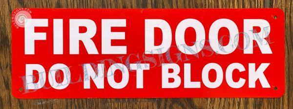 FIRE DOOR DO NOT BLOCK SIGN- WHITE BACKGROUND (ALUMINUM SIGNS 4X12)