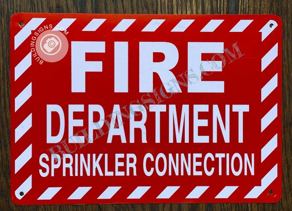 FIRE DEPARTMENT SPRINKLER CONNECTION SIGN- RED BACKGROUND (ALUMINUM SIGNS 7X10)