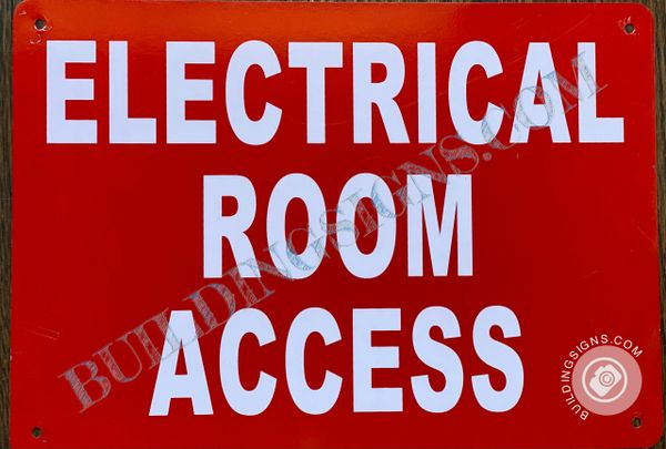 ELECTRICAL ROOM ACCESS SIGN- RED BACKGROUND (ALUMINUM SIGNS 7X10)