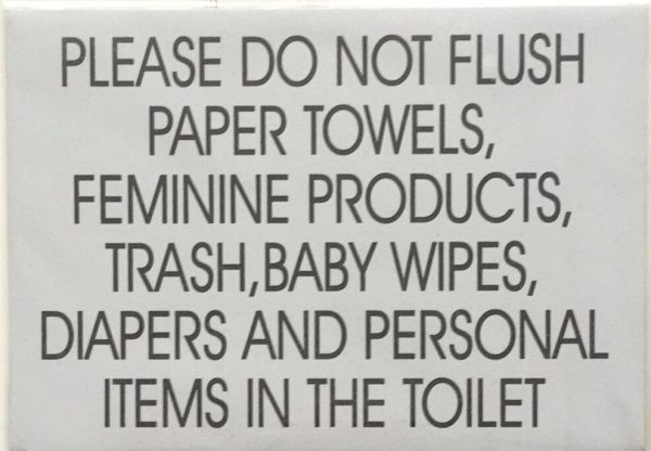 DO NOT FLUSH PAPER TOWELS SIGN- WHITE BACKGROUND