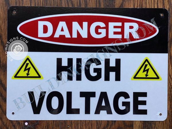 DANGER HIGH VOLTAGE SIGN- WHITE BACKGROUND (ALUMINUM SIGNS 7X10)