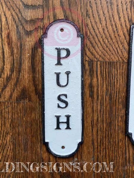 PULL AND PUSH SIGN (ALUMINUM SIGNS 7X10)