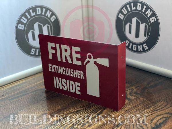 FIRE EXTINGUISHER INSIDE HALLWAY SIGN (ALUMINUM SIGNS 7X10)