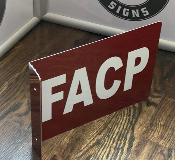 FACP HALLWAY SIGN (ALUMINUM SIGNS 7X10)