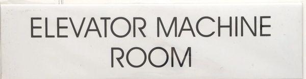 ELEVATOR MACHINE ROOM SIGN- WHITE BACKGROUND
